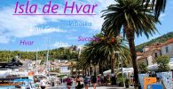 Isla de Hvar, qué ver y hacer (Croacia)