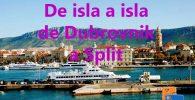 De isla a isla de Dubrovnik a Split