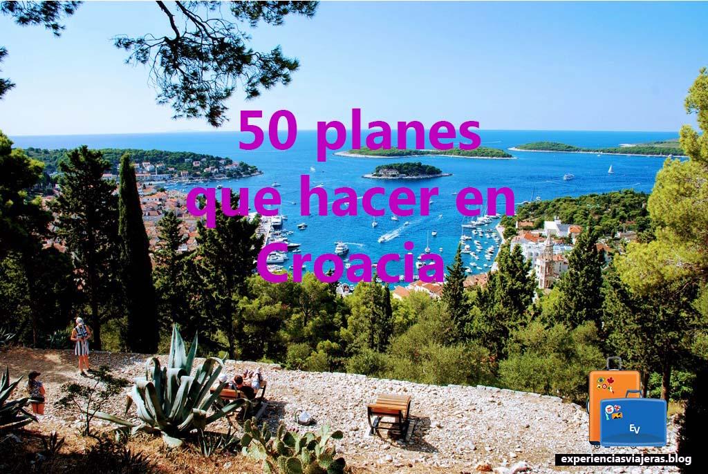50 Planes que hacer y qué ver en Croacia